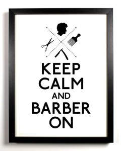 Stencil poster ''Keep Calm and Barber On''.